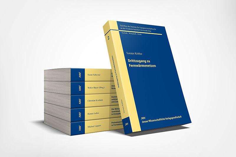 Schriften des Instituts für Energiewirtschaftsrecht an der Friedrich-Schiller-Universität Jena