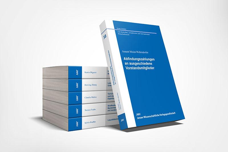 Jenaer Studien zum deutschen, europäischen und internationalen Wirtschaftsrecht